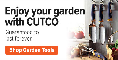 Enjoy your Garden with CUTCO