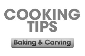 Baking & Carving Tips